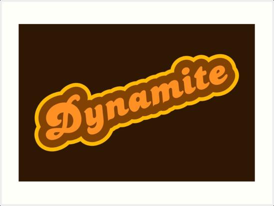 \'Dynamite.