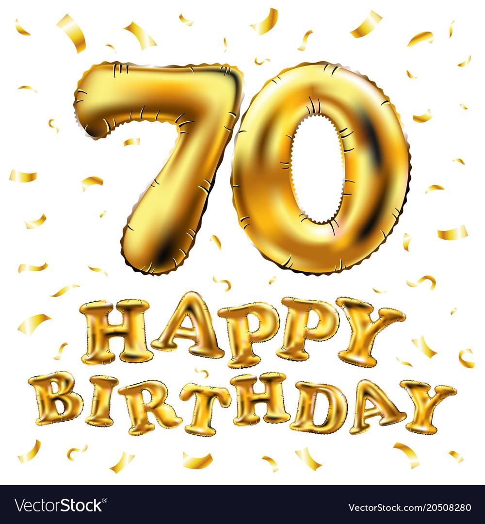 Happy birthday 70th celebration gold balloons and.
