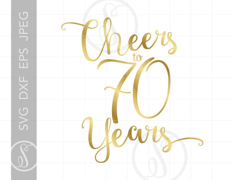 Gold Cheers to 70 Years Svg.