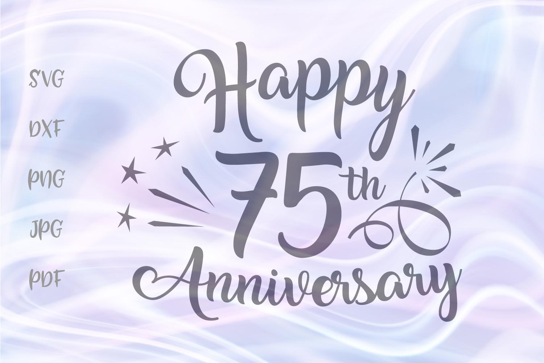 Happy 75th Anniversary Seventy Five Year Diamond Wed Sign.