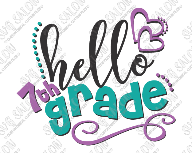Hello Seventh Grade Cut File in SVG, EPS, DXF, JPEG, and PNG.