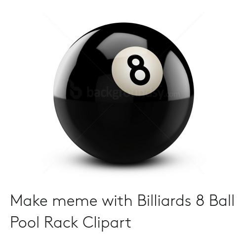 Make Meme With Billiards 8 Ball Pool Rack Clipart.