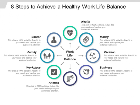 8 Steps To Achieve A Healthy Work Life Balance Ppt.