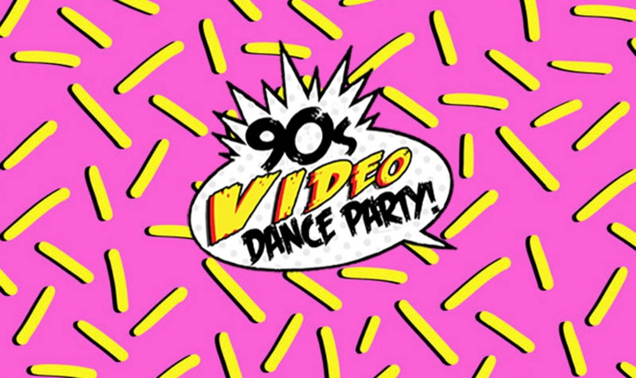 ENDLESS SUMMER: 90s Video Dance Party.