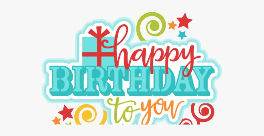 Happy Birthday Clipart Transparent Background.