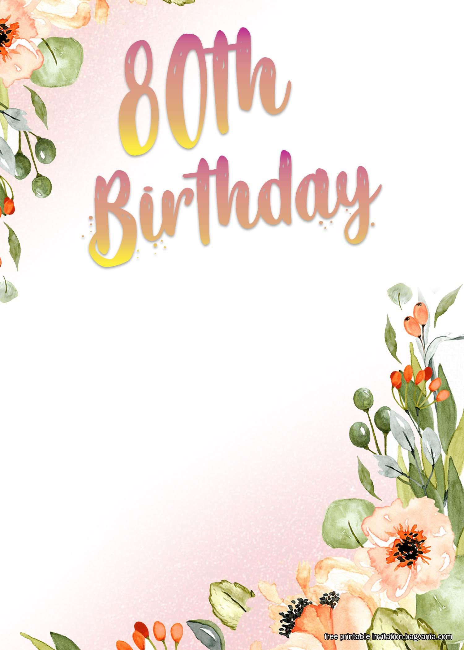 FREE Printable 80th Birthday Invitation Templates.