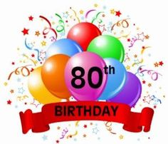 8 Best 80th birthday images in 2017.