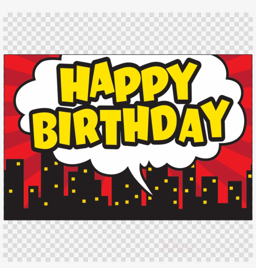 Super Hero Happy Birthday Clipart Superhero Birthday.