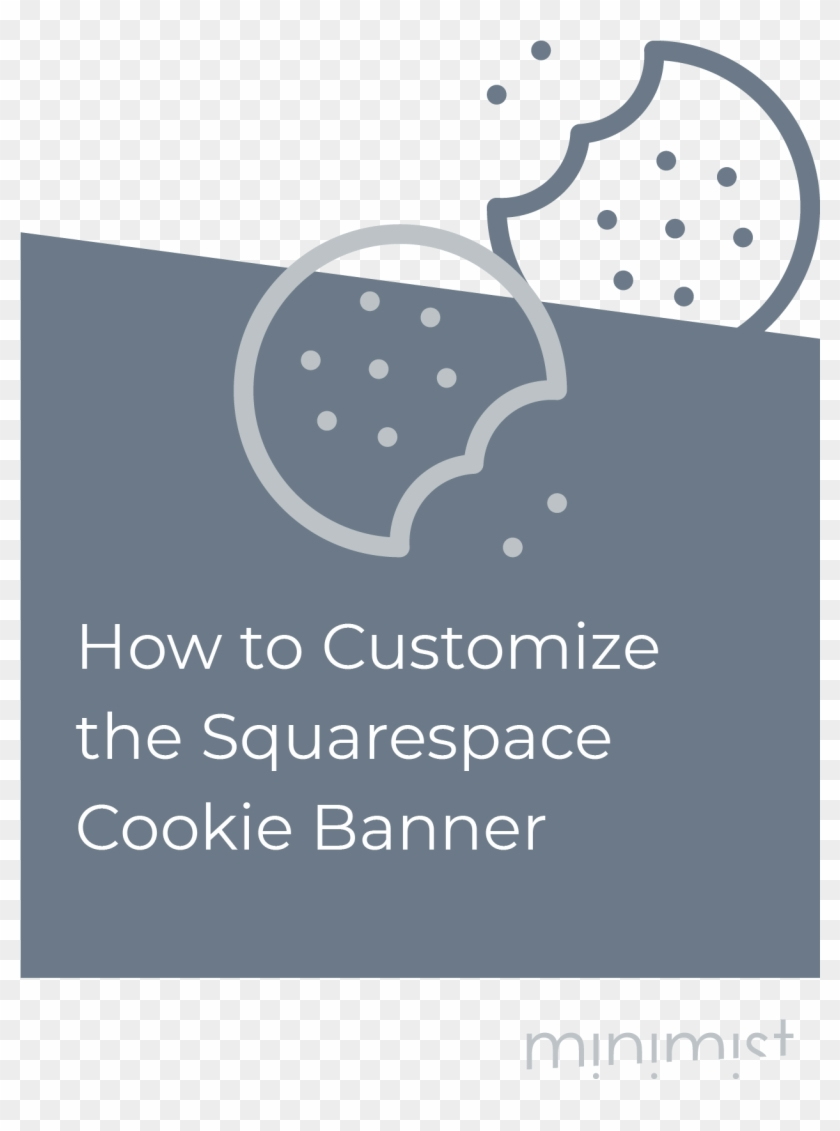 How To Customize The Squarespace Cookie Banner Minimist, HD.