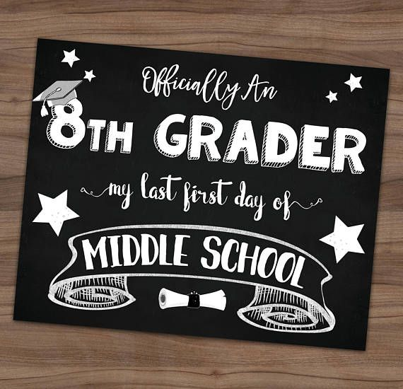 8th Grade Back To School Sign My Last First Day of Middle.
