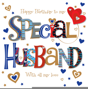 Happy Birthday To My Husband Clipart.