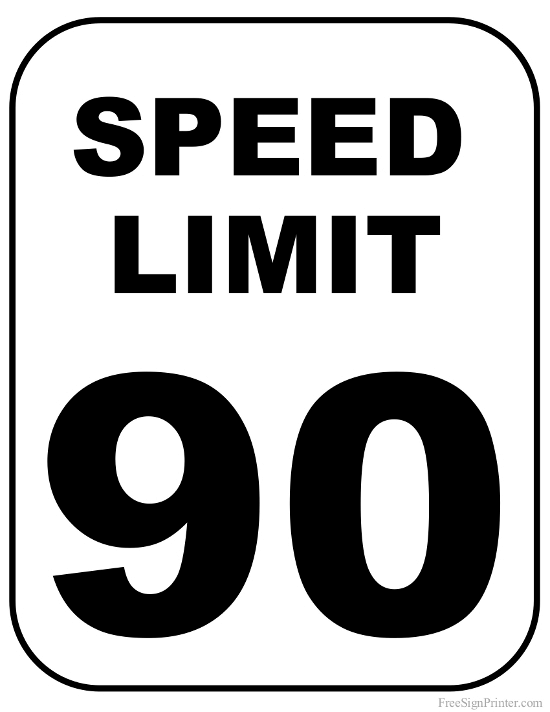 Printable 90 MPH Speed Limit Sign Sign.