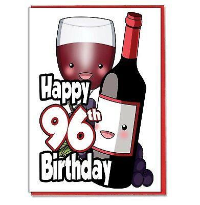 Red Wine 96th Birthday Card.