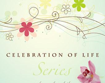 Celebration of life.
