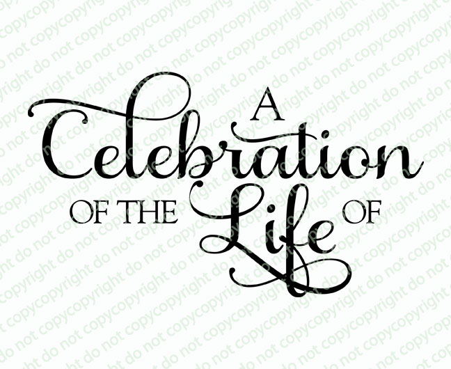 celebration of life Celebration of life package it's a difficult day and one you want to get exactly  right you want the celebration to honour who your loved one was and perfectly.
