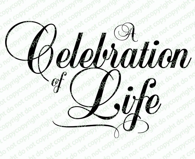 A Celebration Of Life Clipart Clipground