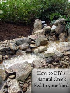 How to DIY a Natural Creek Bed in Your Yard. Would LOVE to do this.