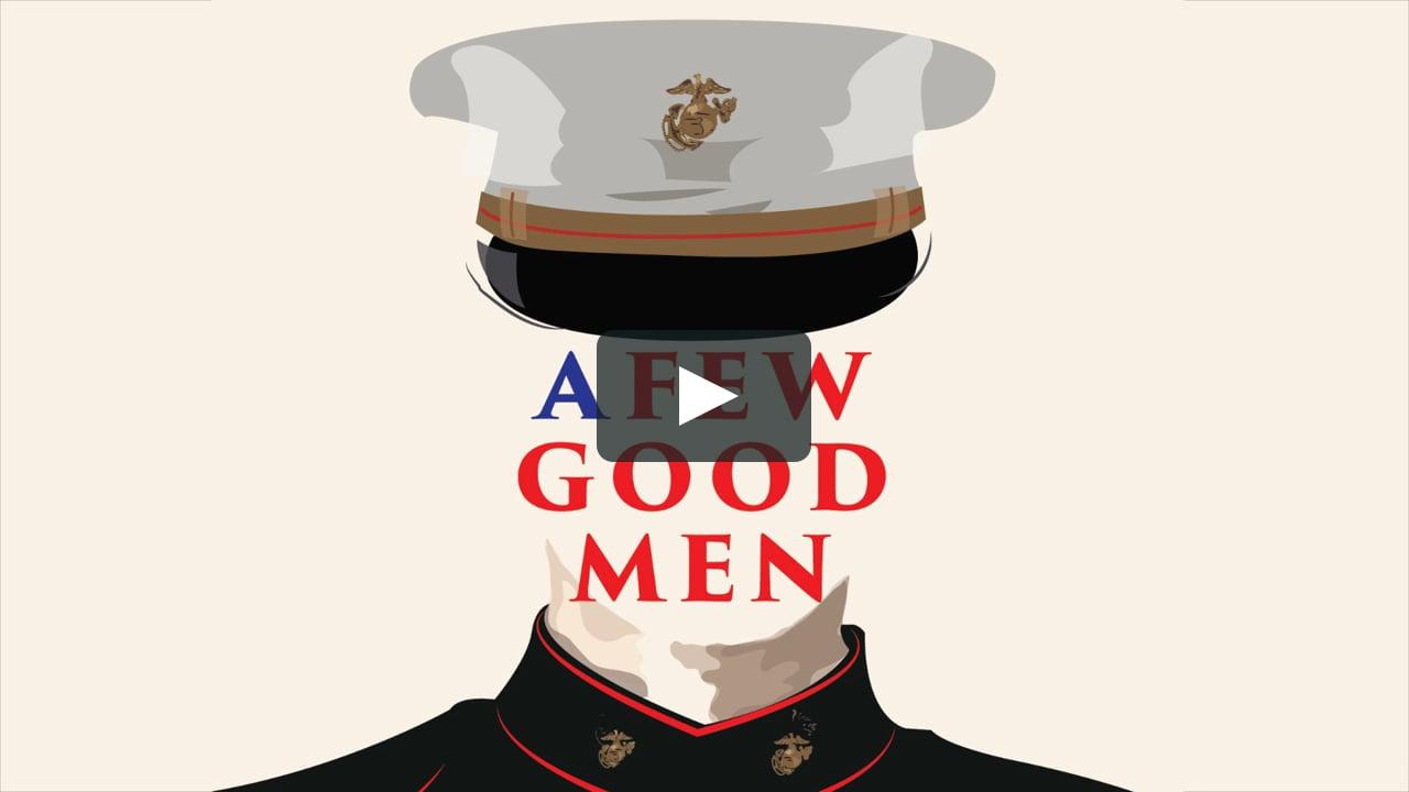 A Few Good Men.