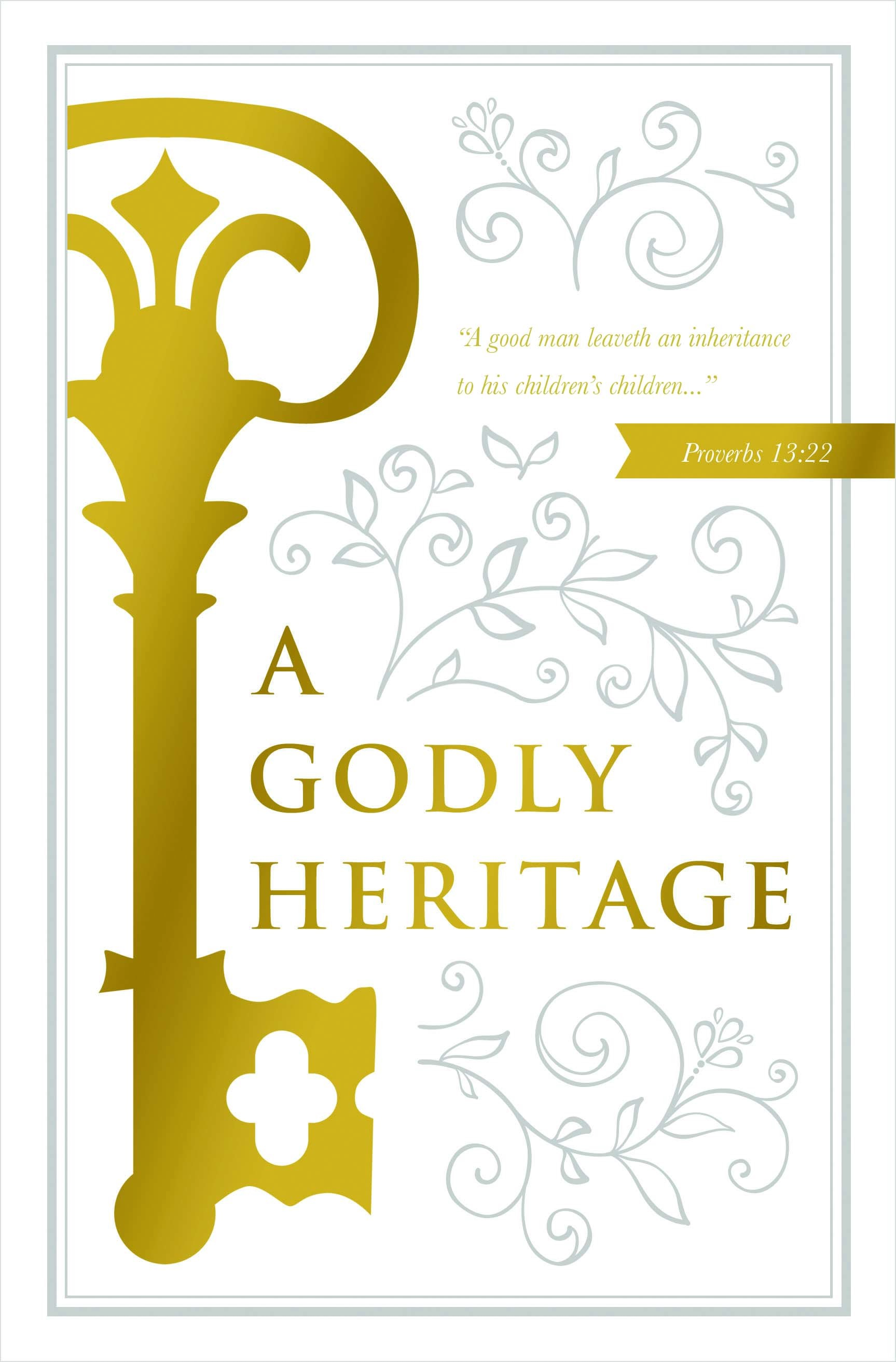 A Godly Heritage.