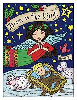Buy Born Is the King: Born Is the King Coloring Book by.