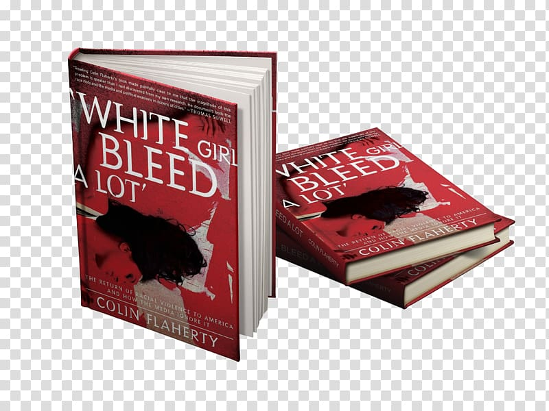 White Girl Bleed a Lot Book Knockout game Violence EPUB.