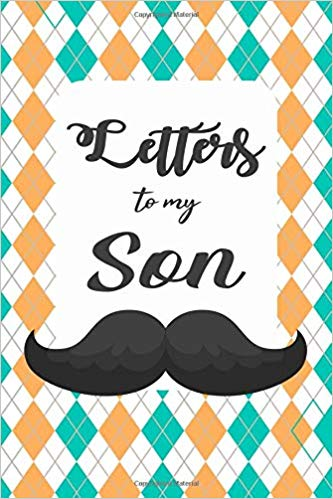 Letters To My Son: Elegant Lined Journal Notebook With.