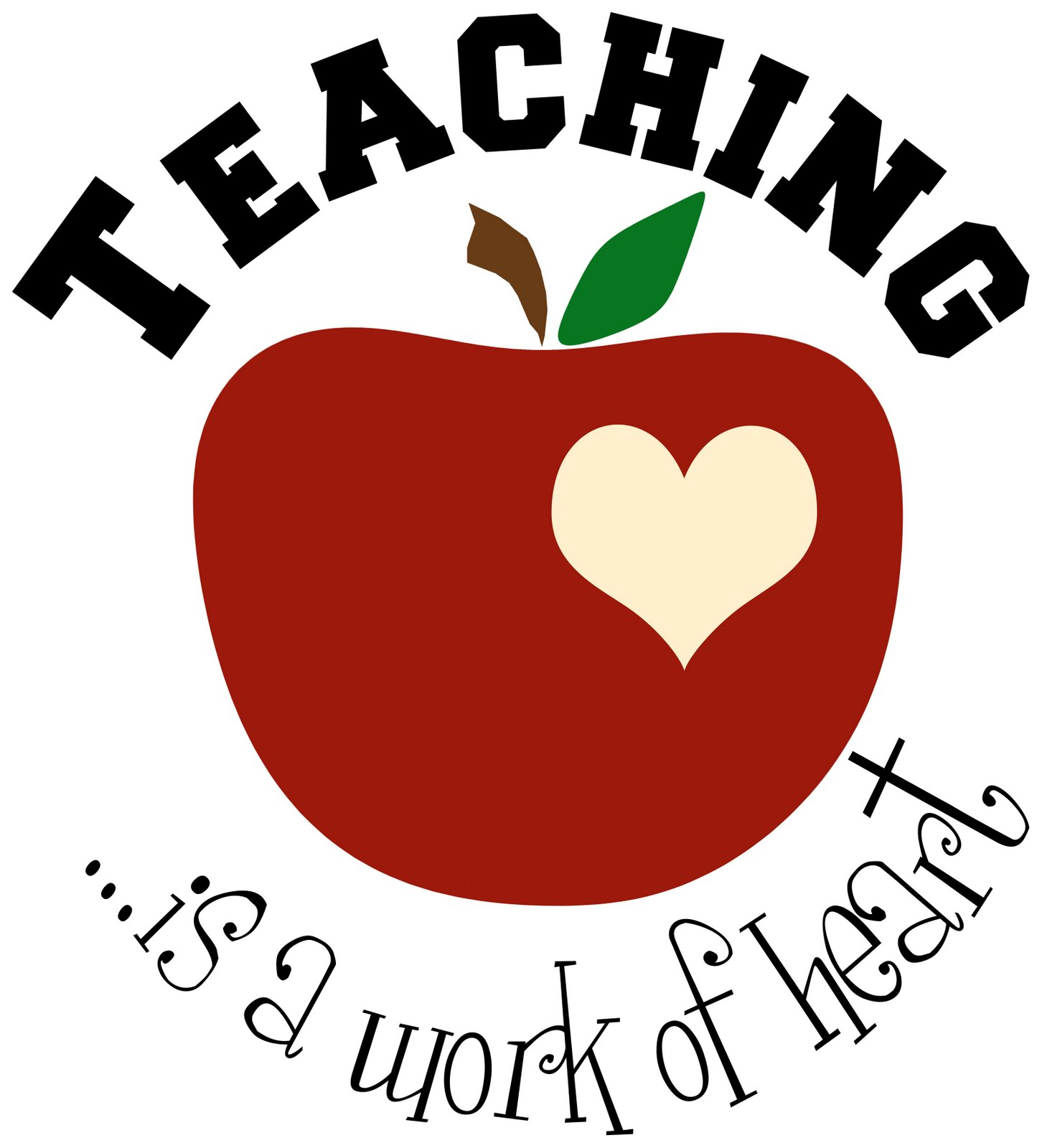 Teaching is a work of heart clipart.