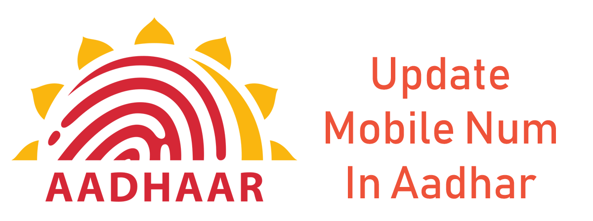 How to Update Mobile Number in Aadhaar Card.