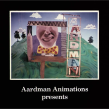 Aardman Animations (UK).