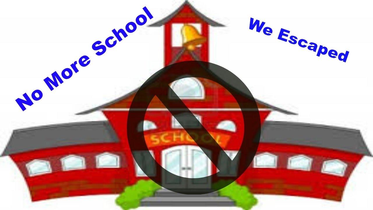 WE ABANDONED SCHOOL!!.