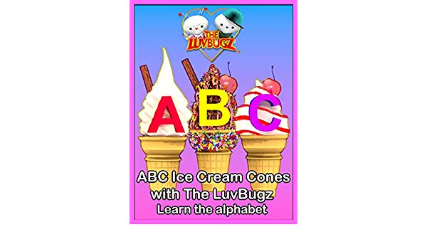 Amazon.com: Watch ABC Ice Cream Cones with The LuvBugz Learn.