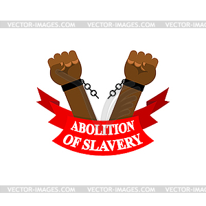 Abolition of slavery. Arm slave with broken.