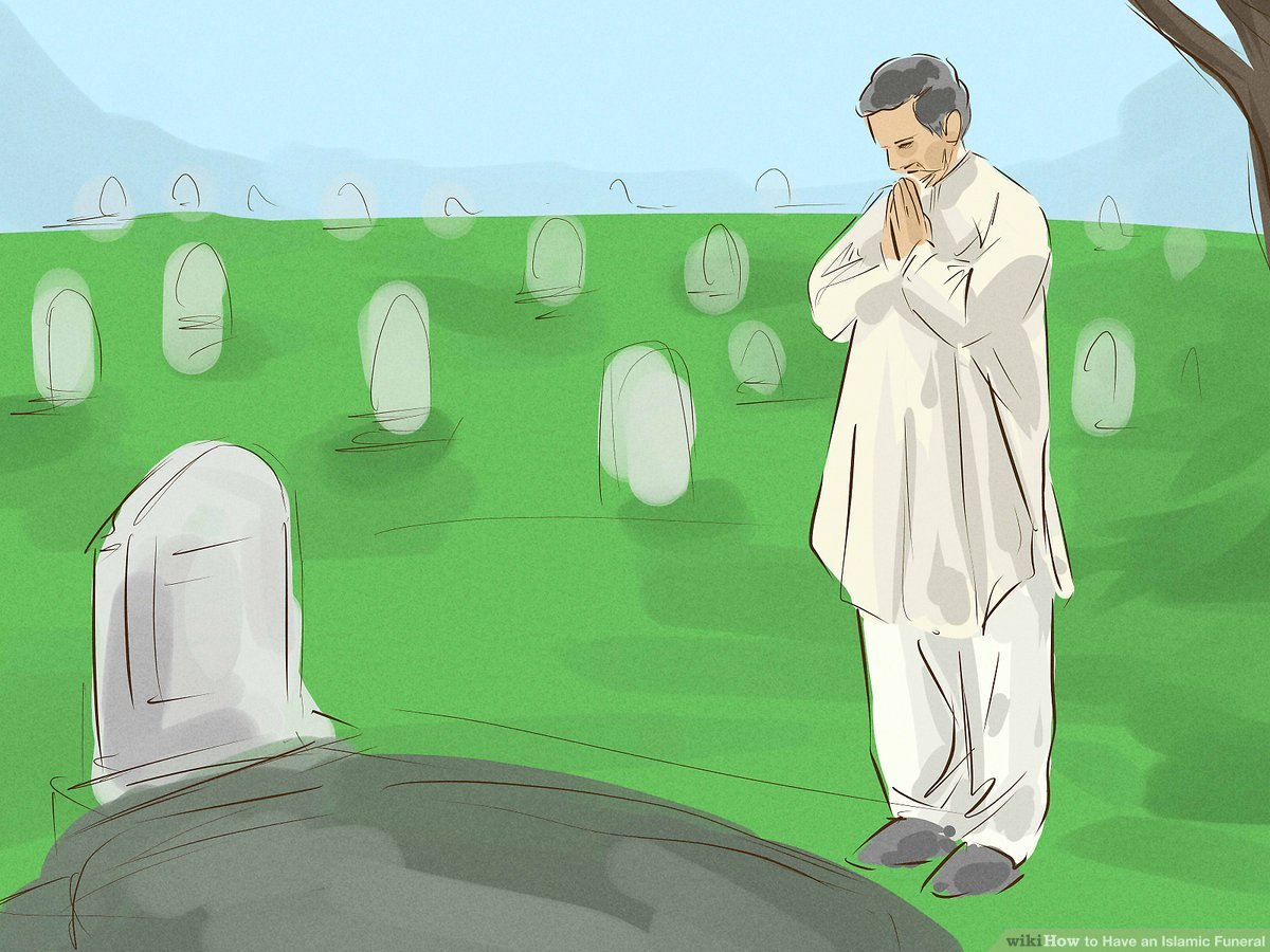 How to Have an Islamic Funeral (with Pictures).