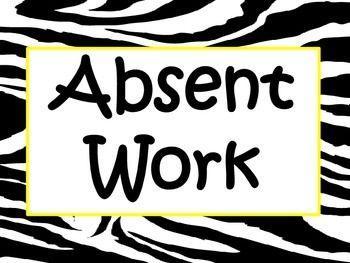 Zebra Absent Work Poster.