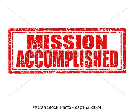 Mission accomplished Illustrations and Clip Art. 771 Mission.