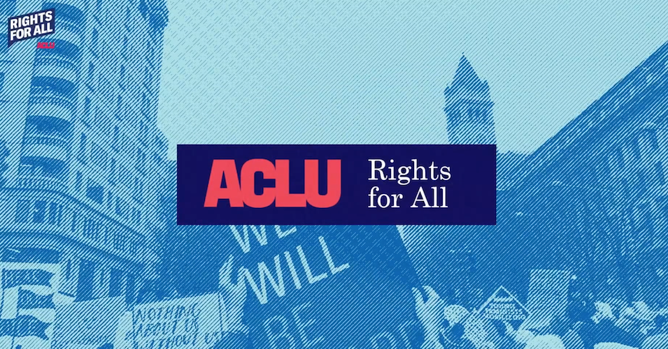 ACLU 'All In' on Push for Civil Liberties in 2020 Election.