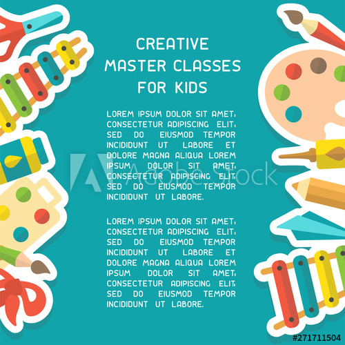 Poster concept with things for kids creative activity and.