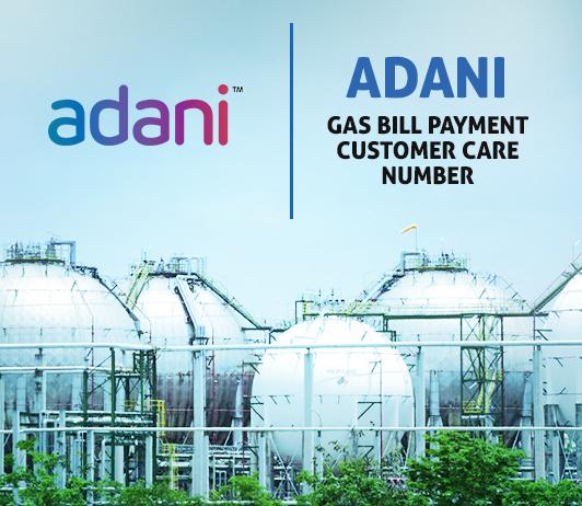 Adani Gas Customer Care Number, Complaint, Toll Free & Helpline.