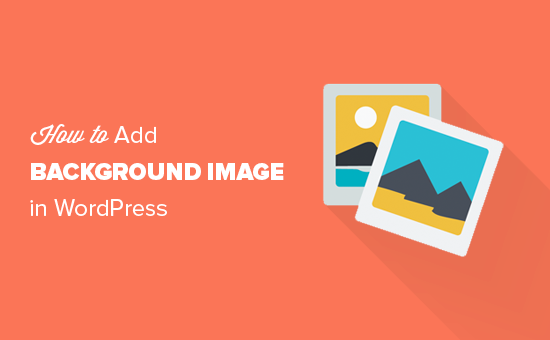 How to Add a Background Image in WordPress.