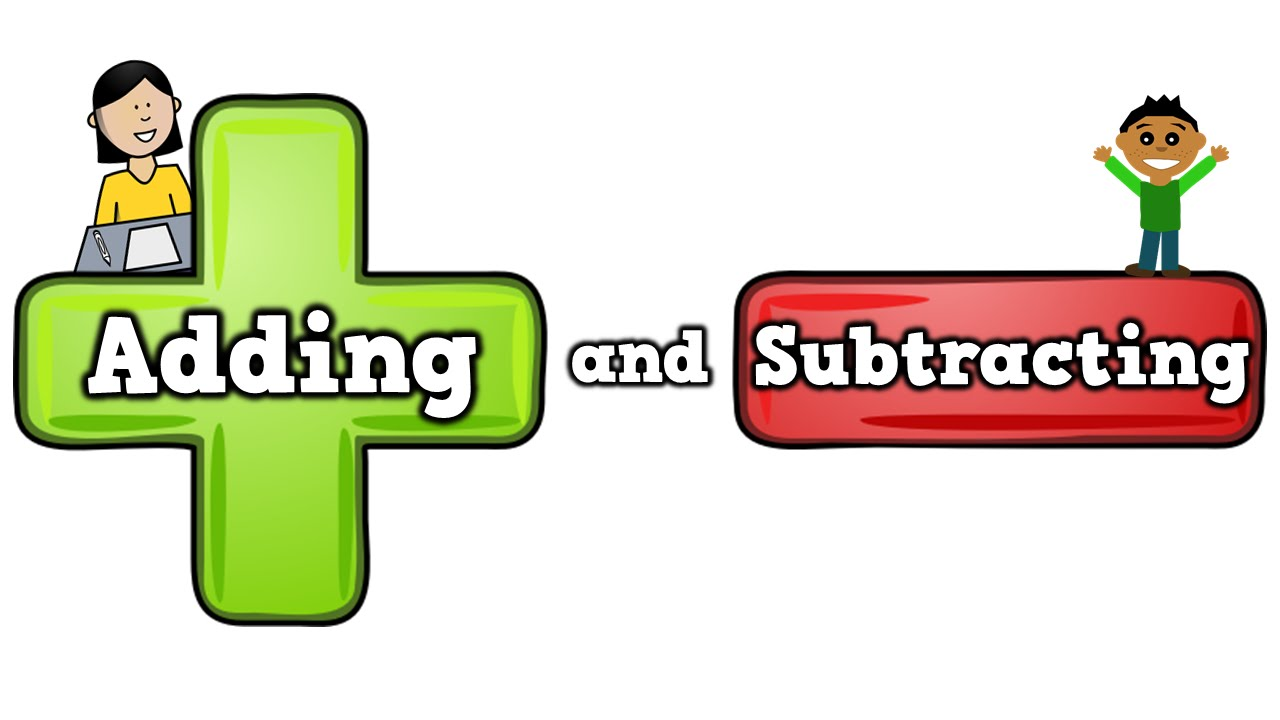 Adding and Subtracting (song for kids about addition/subtracting).
