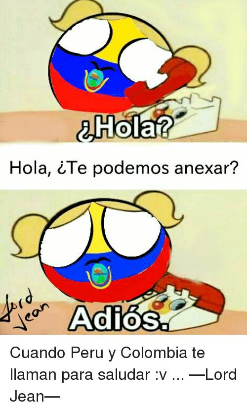aHola Hola CTe Podemos Anexar? Adios Cuando Peru Y Colombia.