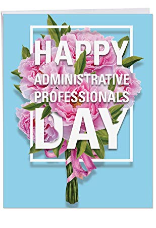 Jumbo Happy Administrative Professional\'s Day Card Flowers to Say Thank to  a Special Coworker, Employee, Assistant or Secretary from All of US, With.