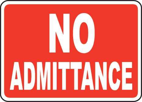 No Admittance Signs and Labels 1, OSHA Safety Signs, OSHA Signs.