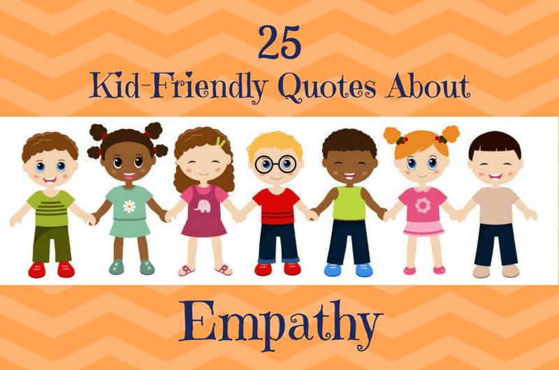 Kindness Quotes That Teach Kids to Care.