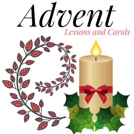 Service of Lessons, Readings and Carols.