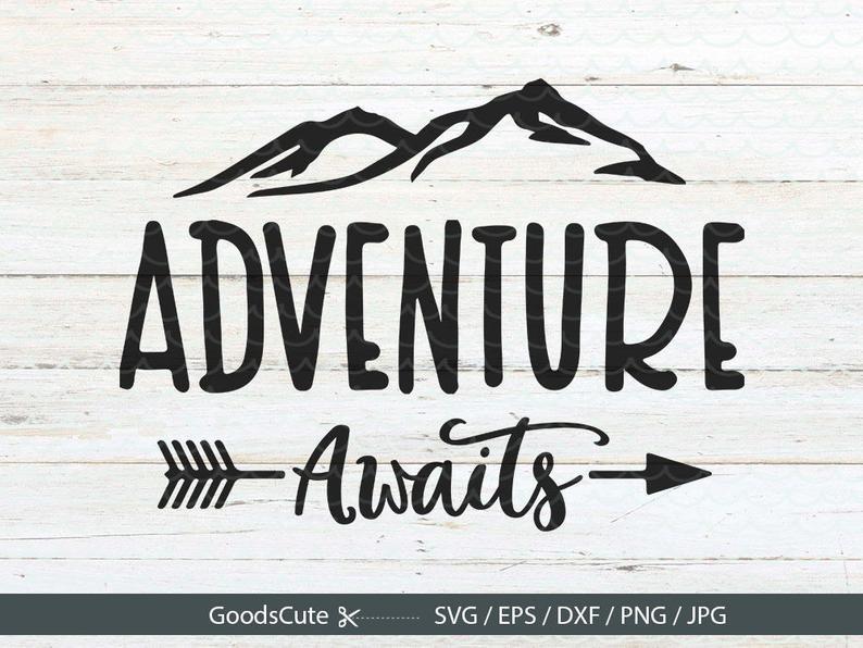 Adventure Awaits SVG Adventure Arrow SVG Clipart Vector for Silhouette  Cricut Cutting Machine Design Download Print.