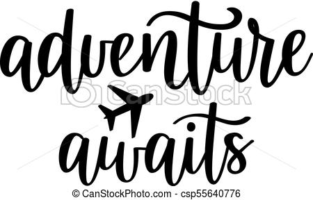 Adventure awaits Vector Clip Art Illustrations. 130 Adventure awaits.