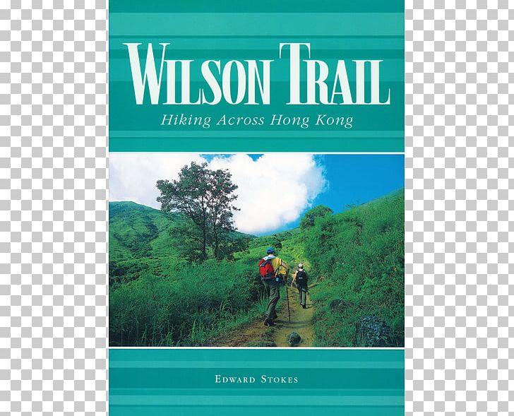 Wilson Trail: Hiking Across Hong Kong Book PNG, Clipart.