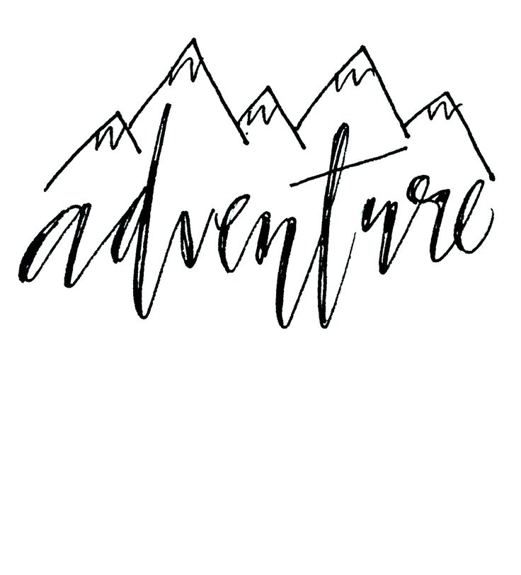 Adventure clipart calligraphy, Adventure calligraphy.