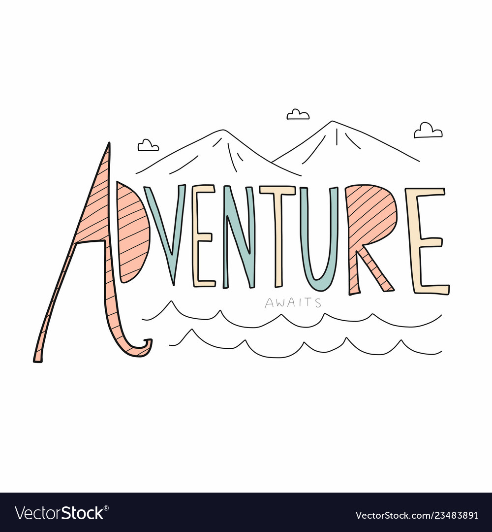 Adventure awaits word lettering.